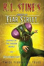Revenge of the Shadow People and The Bugman Lives (RL STINE'S GHOSTS OF FEAR STREET)