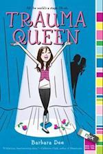 Trauma Queen af Barbara Dee