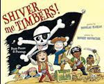 Shiver Me Timbers! af Douglas Florian