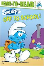 The Smurfs Off to School! (Ready to Read Level 2)