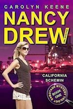 California Schemin' (Nancy Drew (All New) Girl Detective)