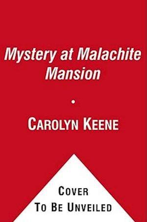 Mystery at Malachite Mansion