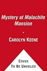 Mystery at Malachite Mansion (Nancy Drew (All New) Girl Detective)