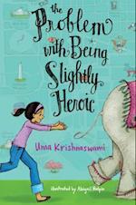 Problem with Being Slightly Heroic af Uma Krishnaswami