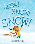 Snow! Snow! Snow! af Lee Harper