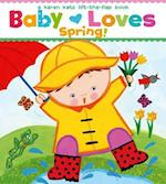 Baby Loves Spring! (Karen Katz Lift-the-Flap Books)