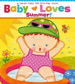 Baby Loves Summer! (Karen Katz Lift-the-Flap Books)