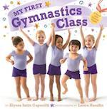My First Gymnastics Class (My First)