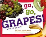 Go, Go, Grapes! af April Pulley Sayre