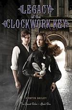Legacy of the Clockwork Key af Kristin Bailey