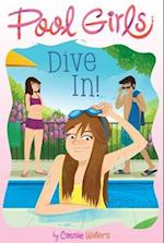 Dive in! (Pool Girls)