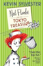 Neil Flambe and the Tokyo Treasure af Kevin Sylvester
