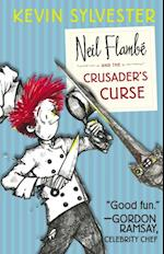 Neil Flambe and the Crusader's Curse af Kevin Sylvester