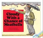 Cloudy with a Chance of Meatballs af Judi Barrett