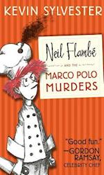 Neil Flambe and the Marco Polo Murders af Kevin Sylvester