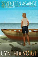 Seventeen Against the Dealer af Cynthia Voigt