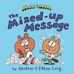 The Max & Milo Mixed-Up Message af Heather Long