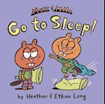 Max & Milo Go to Sleep! af Heather Long