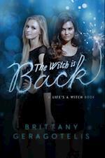 Witch Is Back af Brittany Geragotelis