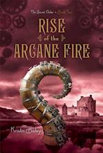 Rise of the Arcane Fire af Kristin Bailey