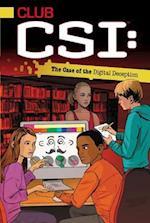 The Case of the Digital Deception (Club CSI)