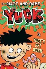 Yuck's Pet Worm (Yuck Paperback)