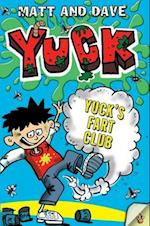 Yuck's Fart Club and Yuck's Sick Trick af Matthew Morgan