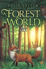 A Forest World af Felix Salten