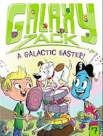 A Galactic Easter! (Galaxy Zack)