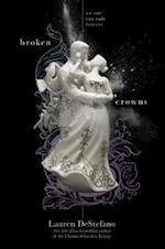 Broken Crowns (Internment Chronicles)