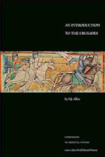 An Introduction to the Crusades (Companions to Medieval Studies)
