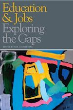 The Education-Jobs Gap af D. W. Livingstone