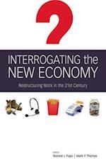 Interrogating the New Economy af Mark Thomas