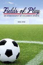 Fields of Play (Teaching Culture, Utp Ethnographies for the Classroom)