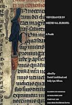 Vengeance in Medieval Europe af Daniel Lord Smail