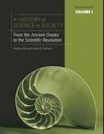 A History of Science in Society, Volume 1 af Lesley B. Cormack, Andrew Ede