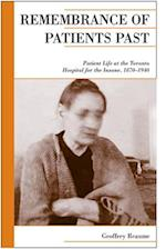 Remembrance of Patients Past (Canadian Social History)
