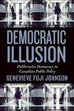 Democratic Illusion (Studies in Comparative Political Economy And Public Policy)