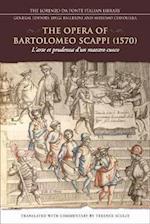 The Opera of Bartolomeo Scappi (1570) (Lorenzo Da Ponte Italian Library)
