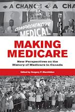 Making Medicare (Ipac Series in Public Management and Governance)