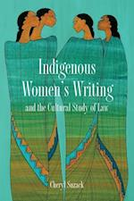 Indigenous Women's Writing and the Cultural Study of Law