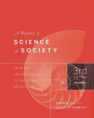 Bog, paperback A History of Science in Society, Volume I af Andrew Ede, Lesley Cormack