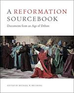 A Reformation Sourcebook