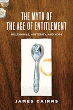 The Myth of the Age of Entitlement