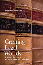 Creating Legal Worlds