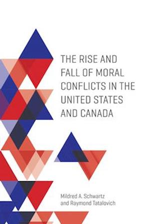 The Rise and Fall of Moral Conflicts in the United States and Canada