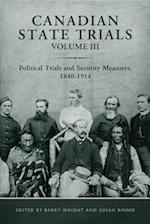 Canadian State Trials (Osgoode Society for Canadian Legal History Hardcover)