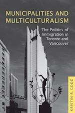 Municipalities and Multiculturalism (Studies in Comparative Political Economy And Public Policy)