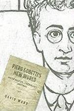 Piero Gobetti's New World af David Ward