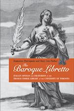 The Baroque Libretto (Toronto Italian Studies)